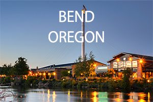 Bend Oregon is a Hometown