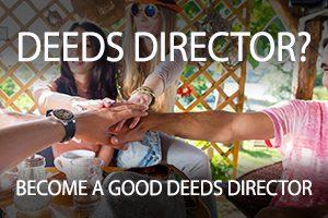 Become a Good Deeds Director